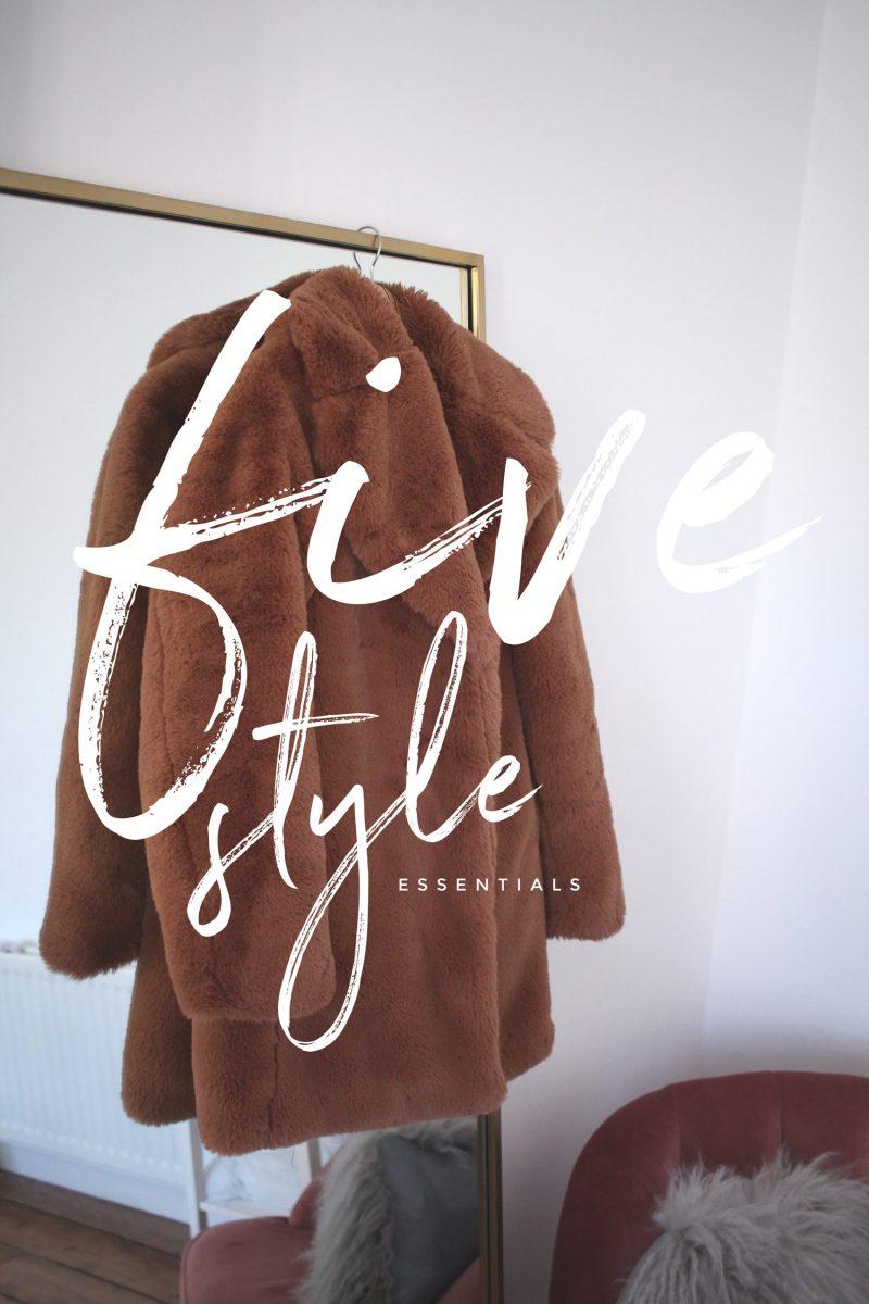 Five Style Essentials in my Wardrobe